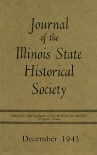 Journal of the Illinois State Historical Society, Vol. 036, No. 4, December 1943