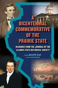 A Bicentennial Commemorative of the Prairie State (NEW)