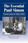 The Essential Paul Simon: Timeless Lessons for Today's Politics