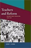 Teachers and Reform: Chicago's Public Education 1929-1970