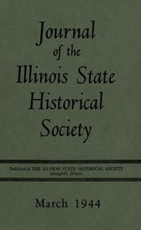 journal of the Illinois State Historical Society, Vol. 037, No. 1, March 1944