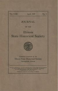 Journal of the Illinois State Historical Society, Vol. 022, No. 1, April 1929