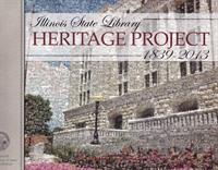 Illinois State Library Heritage Project: 1839-2013