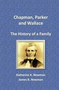 Chapman, Parker and Wallace: The History of a Family