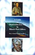 A Guide to Depression Era Art in Illinois Post Offices