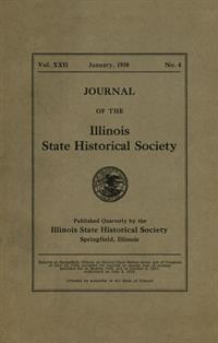 Journal of the Illinois State Historical Society, Vol. 022, No. 4, January 1930