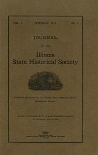 Journal of the Illinois State Historical Society, Vol. 005, No. 3, October 1912