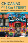Chicanas of 18th Street: Narratives of a Movement from Latino Chicago