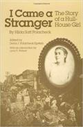 I Came a Stranger: The Story of a Hull-House Girl