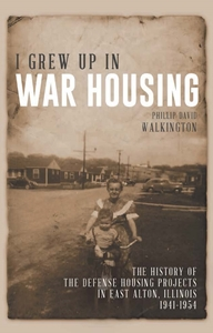 New book offers firsthand depiction of growing up in a WWII defense housing project