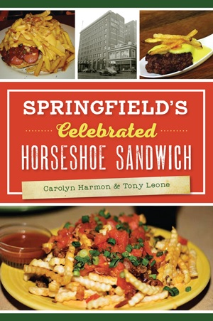 Book Signing: Springfield's Celebrated Horseshoe Sandwich