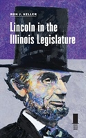 Book Signing: Lincoln in the Illinois Legislature