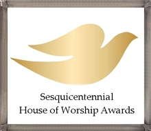 Sesquicentennial House of Worship Awards